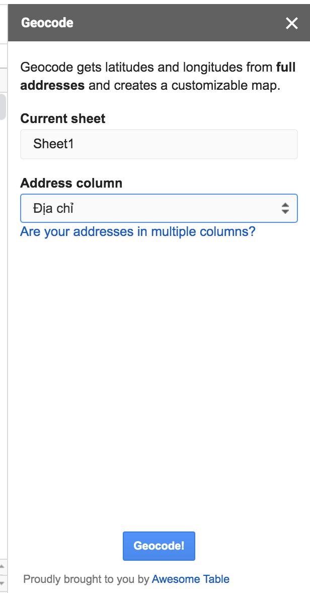 Hình 7: Một cột hiện lên phía bên phải, chọn Sheet và cột chứa địa chỉ, nhấn GeoCode